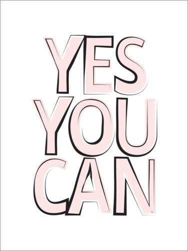 Plakat Yes You Can Quote