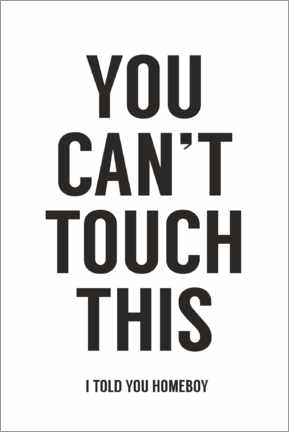 Plakat You can't touch this