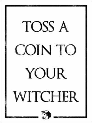 Plakat The Witcher - Toss a Coin to Your Witcher
