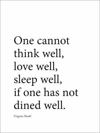 Obraz na drewnie  Dine well - Virginia Woolf quote - Finlay and Noa