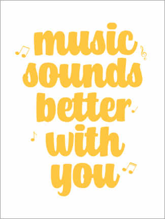 Naklejka na ścianę Music sounds better with you