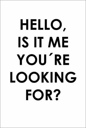 Obraz na drewnie  Hello, is it me you're looking for? - Typobox