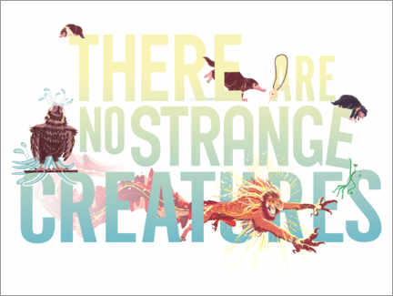 Plakat  There are no strange creatures - Newt cytat