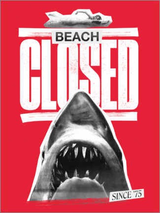 Plakat  Beach closed since 1975