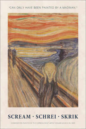 Obraz na PCV  Edvard Munch - The Scream - Painted by a madman - Museum Art Edition