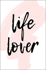 Plakat Life Lover quote