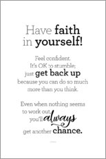 Plakat Have faith in yourself