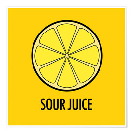 Plakat Sour Juice