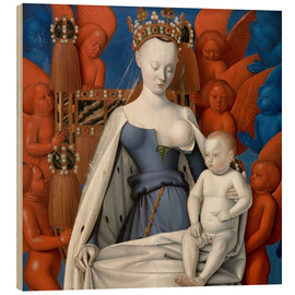 Obraz na drewnie  Virgin and Child Surrounded by Angels - Jean Fouquet