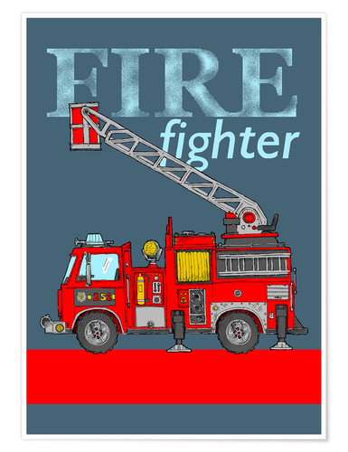 Plakat fire fighter fire truck