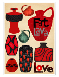 Plakat Fat Lava Love