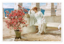 Plakat  Her eyes are with her thoughts and they are far away - Lawrence Alma-Tadema