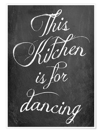 Plakat  This kitchen is for dancing - GreenNest