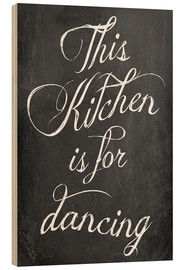 Obraz na drewnie  This kitchen is for dancing - GreenNest