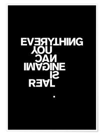 Plakat Everything you can imagine is real (Pablo Picasso)