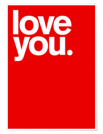 Plakat  Love you. - THE USUAL DESIGNERS