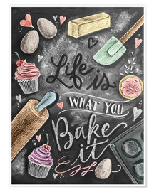 Plakat  Life is what you bake it - Lily & Val