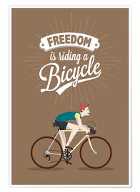 Plakat Freedom is riding a bicycle
