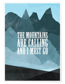Plakat The mountains are calling