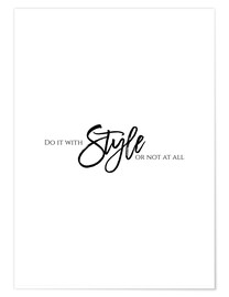 Plakat Do it with style