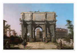 Plakat  Arch of Constantine with the Colosseum - Antonio Canaletto