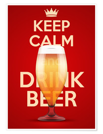 Plakat Keep Calm And Drink Beer