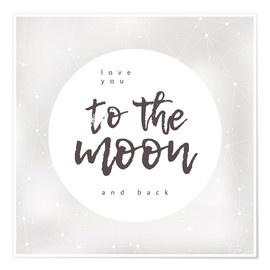 Plakat  Love you (to the moon and back) - Typobox