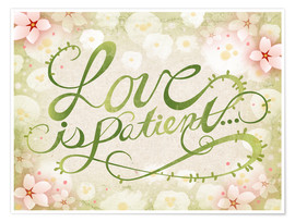 Plakat Love Is Patient
