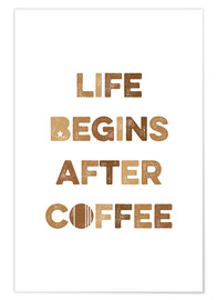 Plakat  Life begins after coffee - Typobox