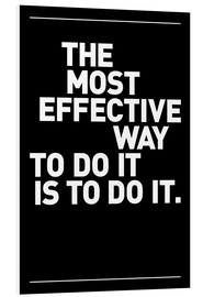 Obraz na PCV  The most effective way to do it, is to do it. - THE USUAL DESIGNERS