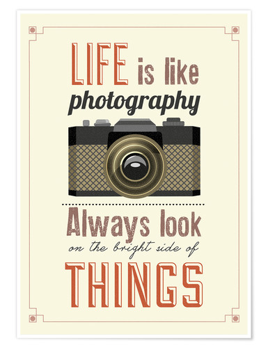 Plakat Life is photography