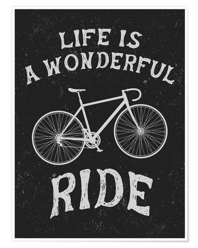 Plakat Life is a wonderful ride