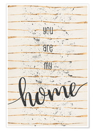 Plakat TEXT ART You are my home