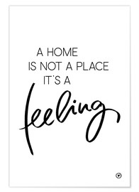 Plakat  A home is... - m.belle