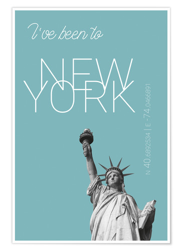Plakat Popart New York Statue of Liberty I have been to Color: Light blue