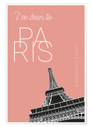 Plakat Popart Paris Eiffel Tower I have been to Color: blooming dahlia