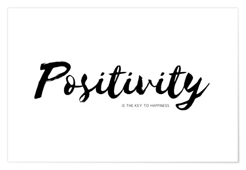 Plakat positivity is the key to happiness