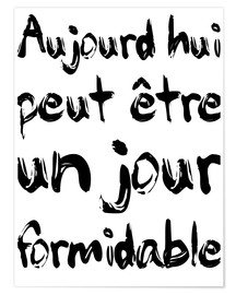 Plakat  Today, maybe a fabulous day (French) - Typobox