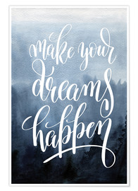 Plakat  Make your dreams happen - Typobox