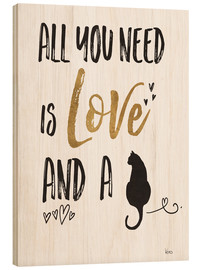 Obraz na drewnie  All you need is love and a cat - Veronique Charron