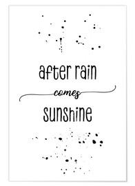 Plakat TEXT ART After rain comes sunshine